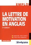 La lettre de motivation en anglais 3e édition