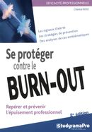Se protéger contre le burn-out 2e édition