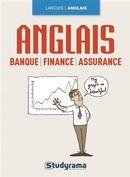 Anglais de la Banque, finance, assurance