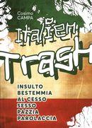 Italien trash