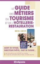 Le guide des métiers du tourisme et de l'hôtellerie-restauration 2018/2019