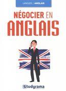 Négocier en anglais 2e édition