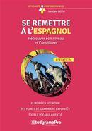 Se remettre à l'espagnol N.E. 6e édition