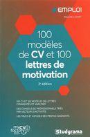 100 modèles de CV et 100 lettres de motivation 2e édition