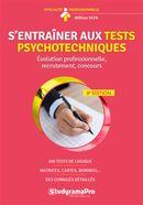 S'entraîner aux tests psychotechniques 8e édition