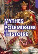 Mythes et polémiques de l'histoire
