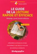 Le guide de la lecutre rapide et efficace N.E. : Balayage, survol, lecture sélective 13e édi