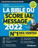 La bible du score IAE message 2022 - 11e édition