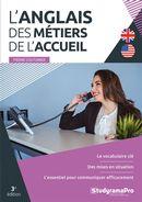 L'anglais des métiers de l'accueil - 3e édition