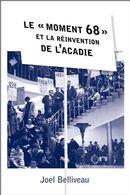Le moment 68 et la réinvention de l'Acadie