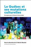 Le Québec et ses mutations culturelles : Six enjeux pour le devenir d'une société