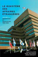 Le Ministère des Affaires extérieures du Canada 03 : Innovation et adaptation 1968-1984