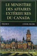 Le Ministère des Affaires extérieures du Canada 02 : L'essor, 1946-1968