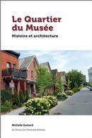 Le Quartier du Musée : Histoire et architecture