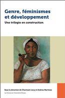 Genre, féminismes et développement : Une trilogie en construction