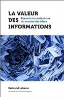 La valeur des informations : Ressorts et contraintes du marché des idées
