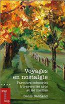 Voyages en nostalgie : Parcours mémorial à travers les arts et les médias