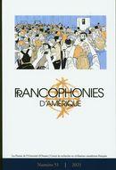 Francophonies d'Amérique 51