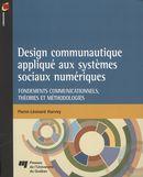 Design communautique appliqué aux systèmes sociaux numérique