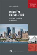 Montréal en évolution : Quatre siècles d'architecture et d'aménagement