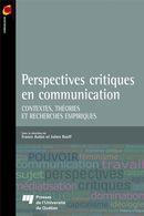 Perspectives critiques en communication : contextes, théories et recherche empiriques