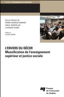 L'envers du décor : Massification de l'enseignement supérieur et justice sociale