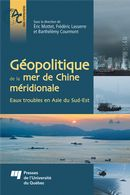 Géopolitique de la mer de Chine méridionale : Eaux troubles en Asie du Sud-Est