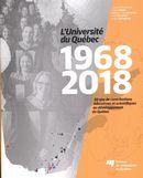 L'Université du Québec, 1968-2018