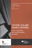 Système scolaire franco-ontarien : D'hier à aujourd'hui pour le plein potentiel des élèves