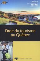 Droit du tourisme au Québec 4e édition
