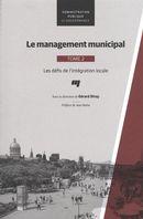 Le  management municipal 02 : Les défis de l'intégration locale