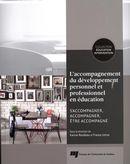 L'accompagnement du développement personnel et professionnel en éducation