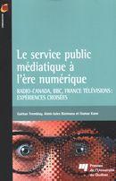 Le service public médiatique à l'ère numérique