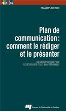 Plan de communication - comment le rédiger et le présenter