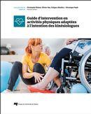 Guide d'intervention en activités physiques adaptées à l'entention de kinésiologues