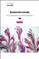 Recherche sociale 7e Édition : De la problématique à la collecte des données