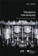 Vibrations mécaniques : Recueil d'exercices et corrigés