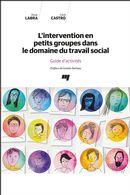 L'intervention en petits groupes dans le domaine du travail social