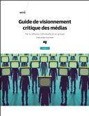 Guide de visionnement critique des médias