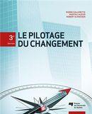Le pilotage du changement - 3e édition