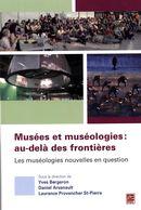 Musées et muséologies : au-delà des frontières