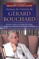 Autour de l'oeuvre de Gérard Bouchard
