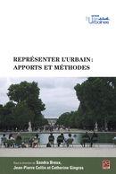 Représenter l'urbain: apports et méthodes