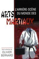 L'arrière-scène du monde des arts martiaux
