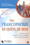 Une francophonie en quête de sens