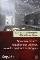 Nouveaux musées, nouvelles ères urbaines, nouvelles...