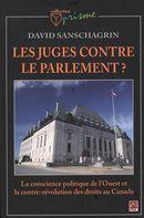 Les juges contre le parlement?