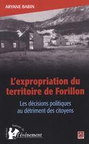 L'expropriation du territoire de Forillon Les décisions politiques au détriment des citoyens