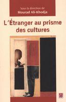 L'étranger au prisme des cultures