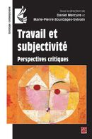 Travail et subjectivité : Perspectives critiques